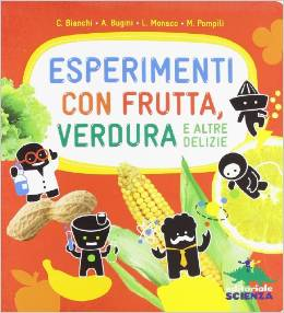 esperimenti con frutta verdura