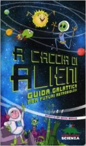 A caccia di alieni – Libro per ragazzi