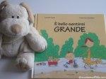 E' bello sentirsi GRANDE – Libro per bambini