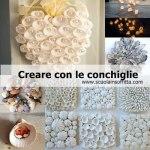 Creare con le conchiglie decorazioni per la casa