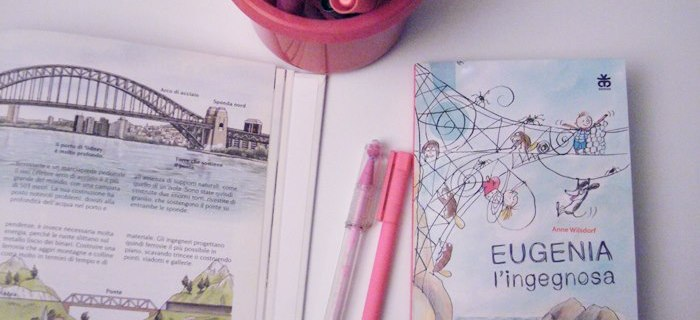 Eugenia l'ingegnosa: libro per bambine ingegnere