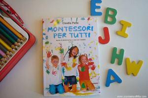 Montessori per tutti: manuale per bambini 3-6 anni