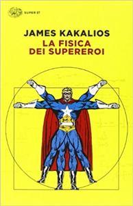 libro la fisica dei super eroi