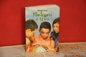 Libri: Montessori 6-12. Per gli anni della scuola