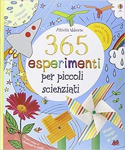 365 esperimenti per piccoli scienziati
