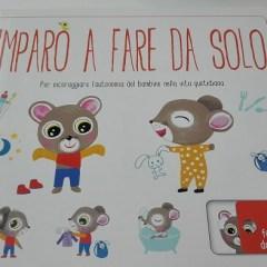 Imparo a fare da solo. Libro per bambini