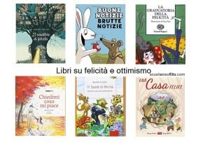 Libri per bambini su felicità e ottimismo