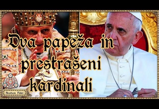 Dva papeža in prestrašeni kardinali
