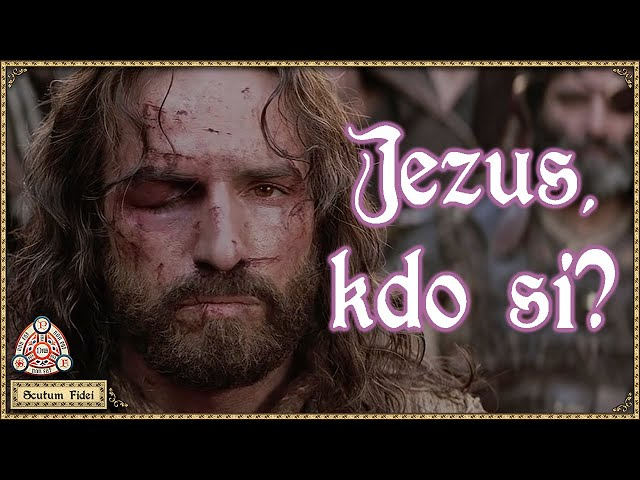 Kdo je Jezus Kristus Božji Sin Odrešenik?