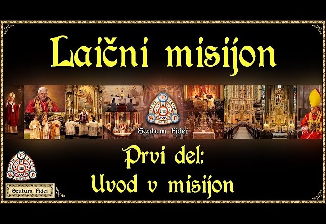 Prvi del: Uvod v misijon