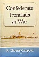 Confederate Ironclads at War