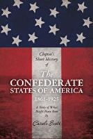Clopton's Short History of the Confederate States of America, 1861-1925