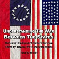 Understanding the War Between the States