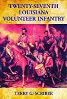 Twenty-Seventh Louisiana Volunteer Infantry
