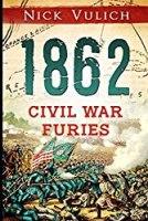 1862: Civil War Furies (Civil War Year By Year)