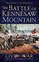 The Battle of Kennesaw Mountain