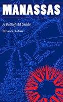 Manassas: A Battlefield Guide (This Hallowed Ground: Guides to Civil War Battlefields)