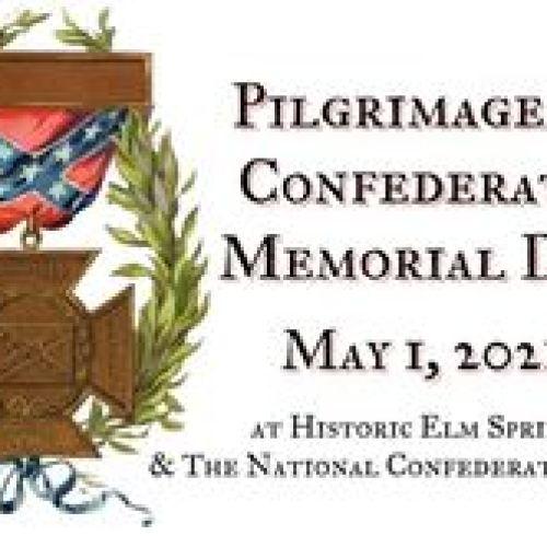 Pilgrimage & Confederate Memorial Day - May 1st 2021