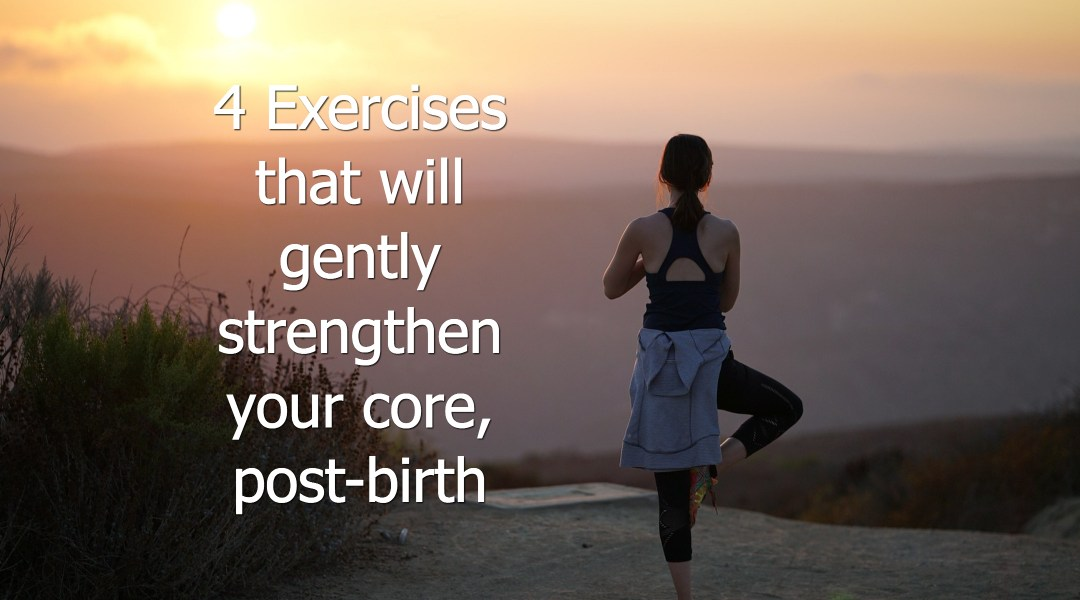 4 Exercises that will gently renew your core strength