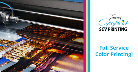 All Your Printing Needs in One Convenient Location! |S CV Printing & Thomas Graphics
