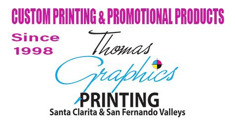Custom Printing to Promotional Products, San Fernando and Santa Clarita Valleys