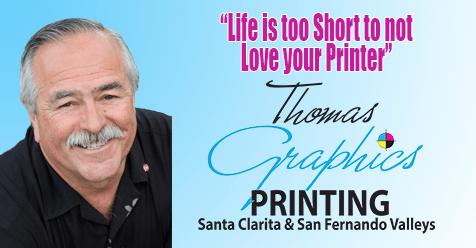 Thomas Graphics  SCV & SFV | Love Your Local Printer