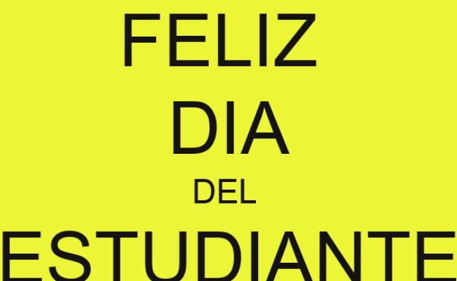Feliz Dia Del Estudiante Poster Ivangd15 Keep Calm O Matic