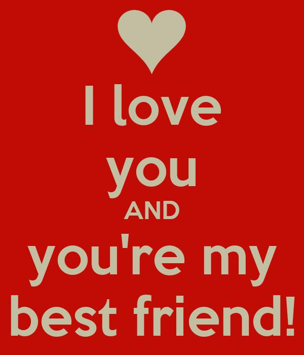 I Love You Best Friend Wallpaper | Wallpaper sportstle