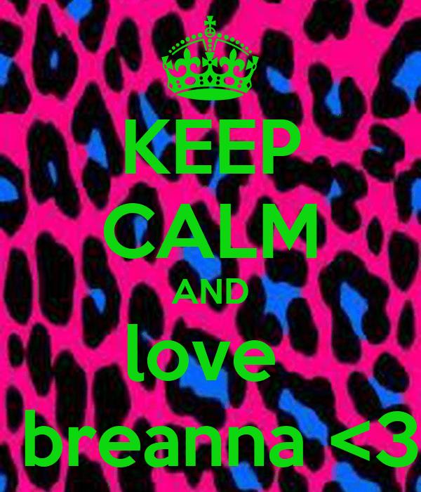 Calm Keep And Breanna Love