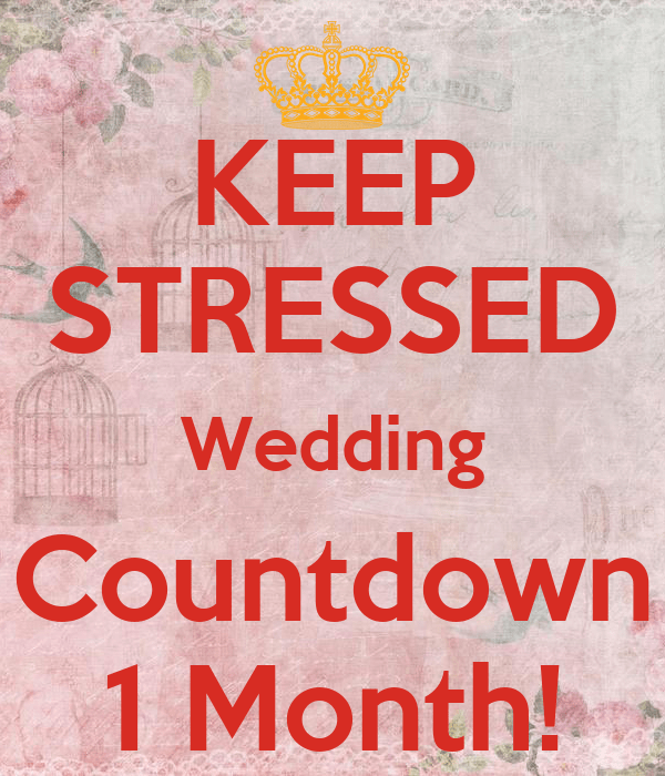 KEEP STRESSED Wedding Countdown 1 Month Poster  foka