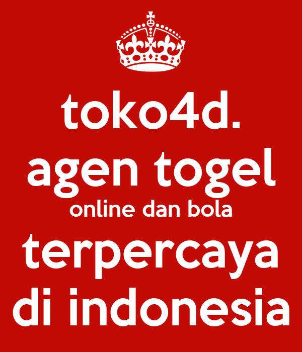 toko4d. agen togel online dan bola terpercaya di indonesia ...