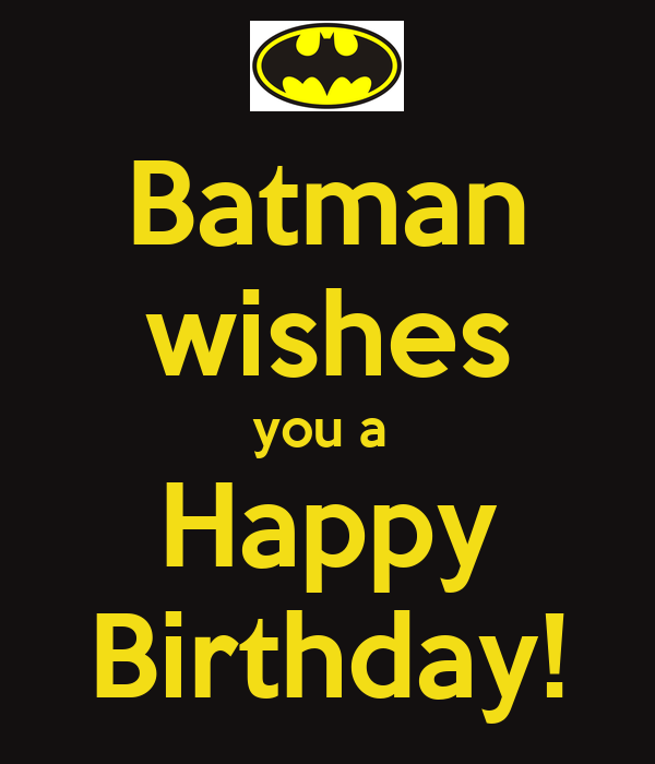 Batman Wishes You A Happy Birthday! Poster Gaby Keep