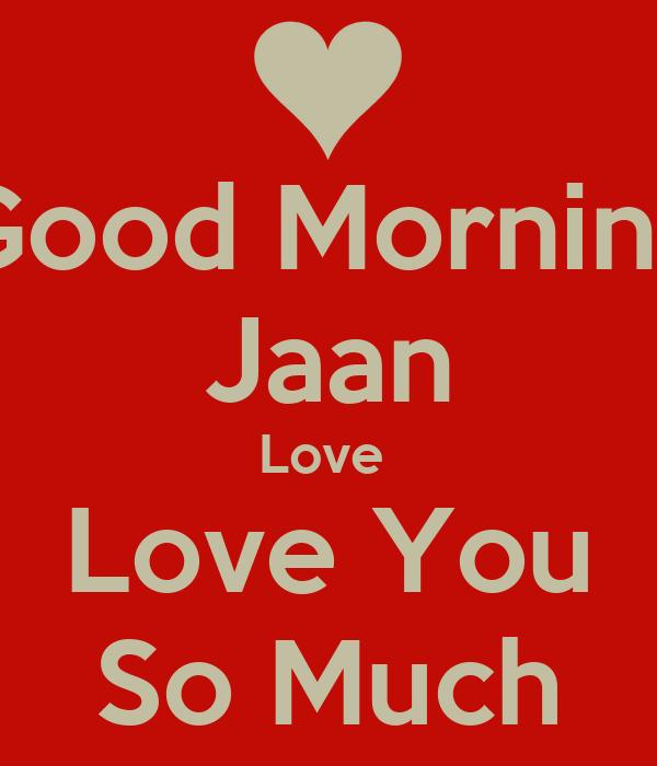 I Love U Jaan Good Morning Image Wallpaper