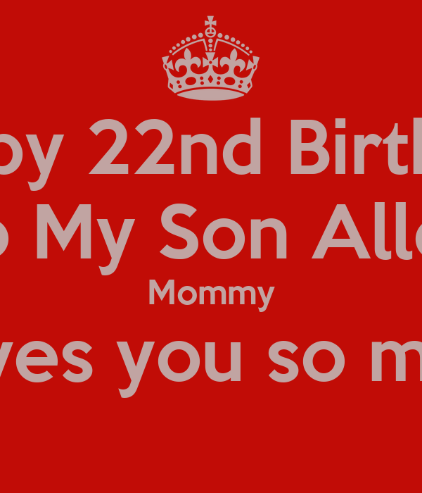 Happy 22nd Birthday Son Quotes QuotesGram