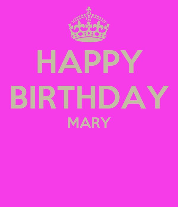 HAPPY BIRTHDAY MARY Poster Anushija Keep Calm O Matic