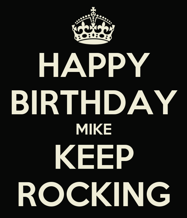 HAPPY BIRTHDAY MIKE KEEP ROCKING Poster Bob Keep Calm
