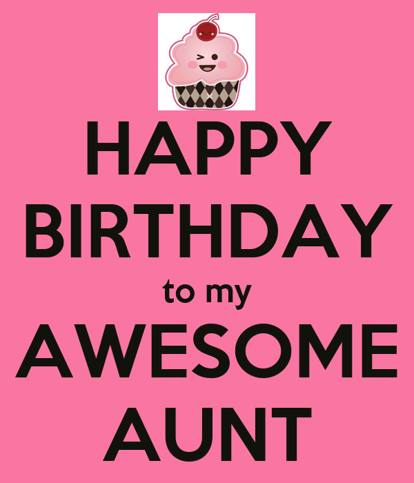 HAPPY BIRTHDAY To My AWESOME AUNT Poster Ruth Keep