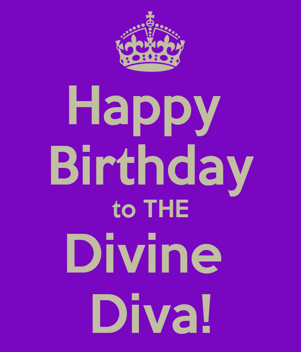 Happy Birthday To THE Divine Diva! Poster Cass Keep