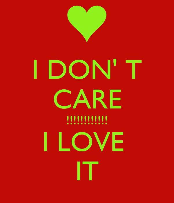 I Love It I I T It Care Love Don