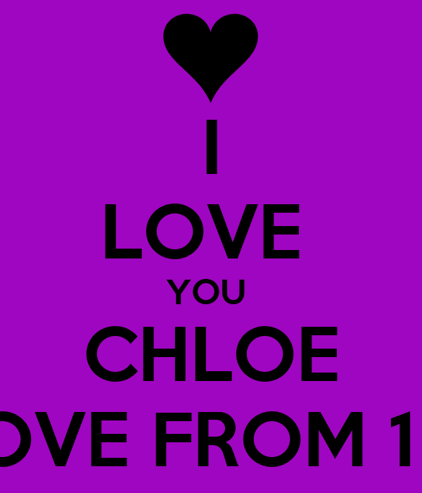 Sisters Quote Wallpaper I Love You Chloe Love From 1d Poster Chloe Keep Calm O