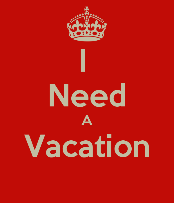 I Need A Vacation Poster  Destiny  Keep Calmomatic