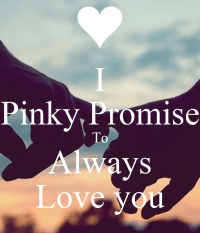 I Pinky Promise To Always Love you Poster | Ellen | Keep ...