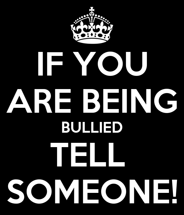 If You Are Being Bullied Tell Someone! Poster  Randomdude  Keep Calmomatic