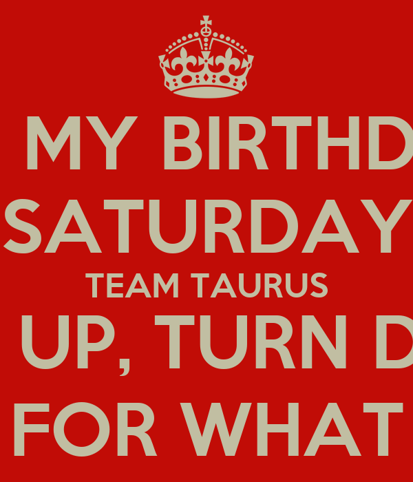 Taurus Birthday Meme Quotes QuotesGram