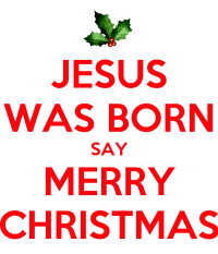 Saying happy holidays is acceptable scripturient no he wasnt m4hsunfo