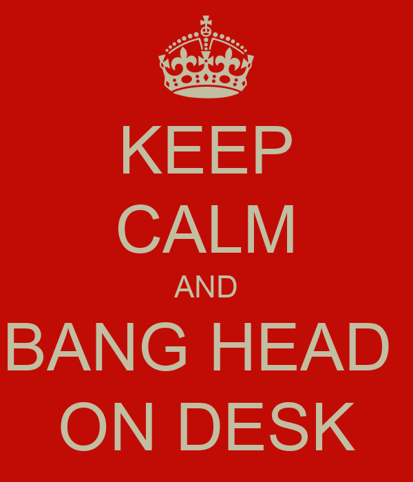 Image result for head bang desk