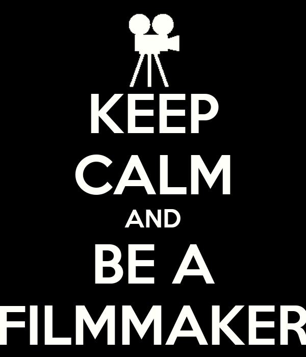https://i0.wp.com/sd.keepcalm-o-matic.co.uk/i/keep-calm-and-be-a-filmmaker-3.png