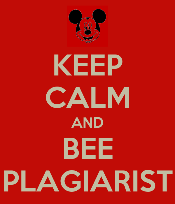 Keep calm and be plagiarist