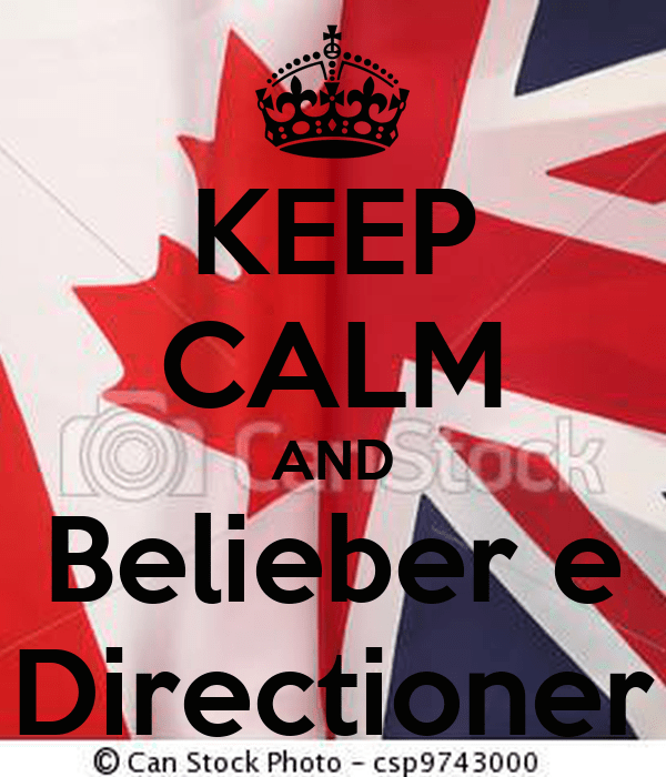 Keep Calm And Be Belieber