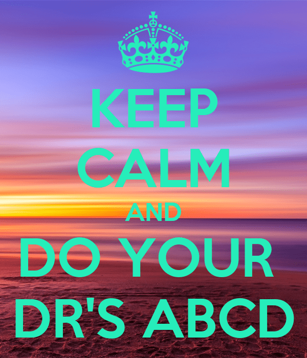 KEEP CALM AND DO YOUR DR'S ABCD Poster | WHAO | Keep Calm ...